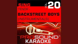 Don't Wanna Lose You Now (Karaoke Instrumental Track) (In the Style of Backstreet Boys)