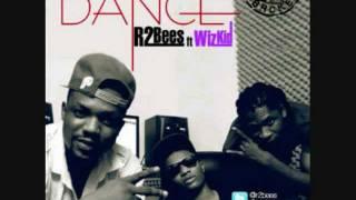 R2Bees ft Wizkid - Dance (Prod by Killbeatz) 2012 Afrobeats