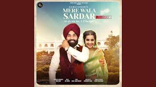 Mere Wala Sardar (Remix)