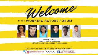 Working Actor Forum - presented by Greater Film Festival & Networking for Career Filmmakers