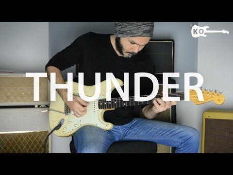 Imagine Dragons - Thunder - Electric Guitar Cover by Kfir Ochaion