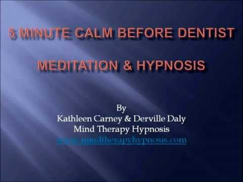 Meditation & Hypnosis Sample 5 Minute Calm Before the Dentist