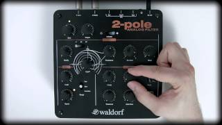 Waldorf 2 pole Tutorial (english version)