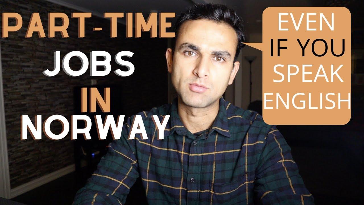 PART-TIME JOBS IN NORWAY | SALARY, HOURS & PROCEDURE | WORK IN NORWAY