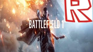 BattleField 1 Reveal Trailer (Roblox Edition)
