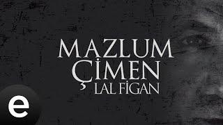 Mazlum Çimen - Ben Hayatta En Çok Babamı Sevdim - Official Audio - Esen Müzik