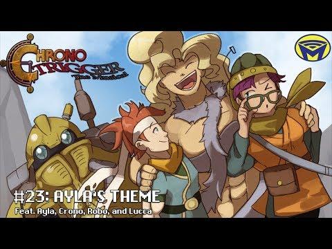 Chrono Trigger the Musical - Ayla's Theme