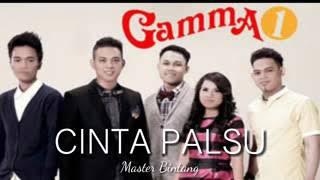Gamma - cinta palsu