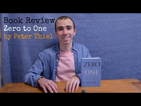 Zero to One by Peter Thiel|Noah's Thoughts|Book Review