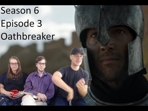 "Game of Thrones Reaction Season 6 Episode 3 ""Oathbreaker"" S06 E03"