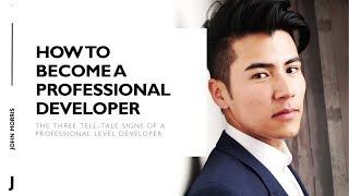How to become a professional developer