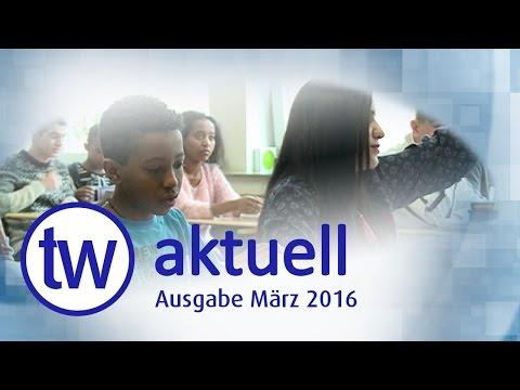 TW AKTUELL | AUSGABE MÄRZ 2016