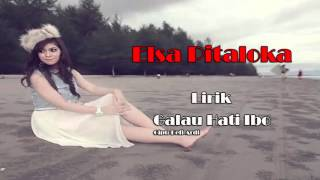 Video Elsa Pitaloka - Galau Hati Ibo (Lirik) download MP3, 3GP, MP4, WEBM, AVI, FLV Oktober 2018