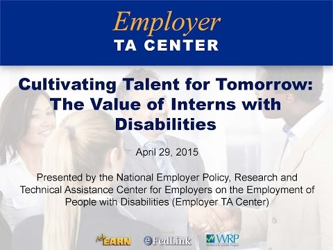 Cultivating Talent for Tomorrow  The Value of Interns With Disabilities