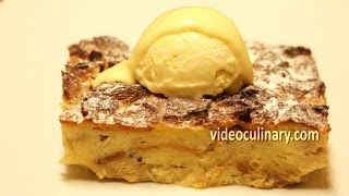 Bread and Butter Pudding Recipe - Video Culinary
