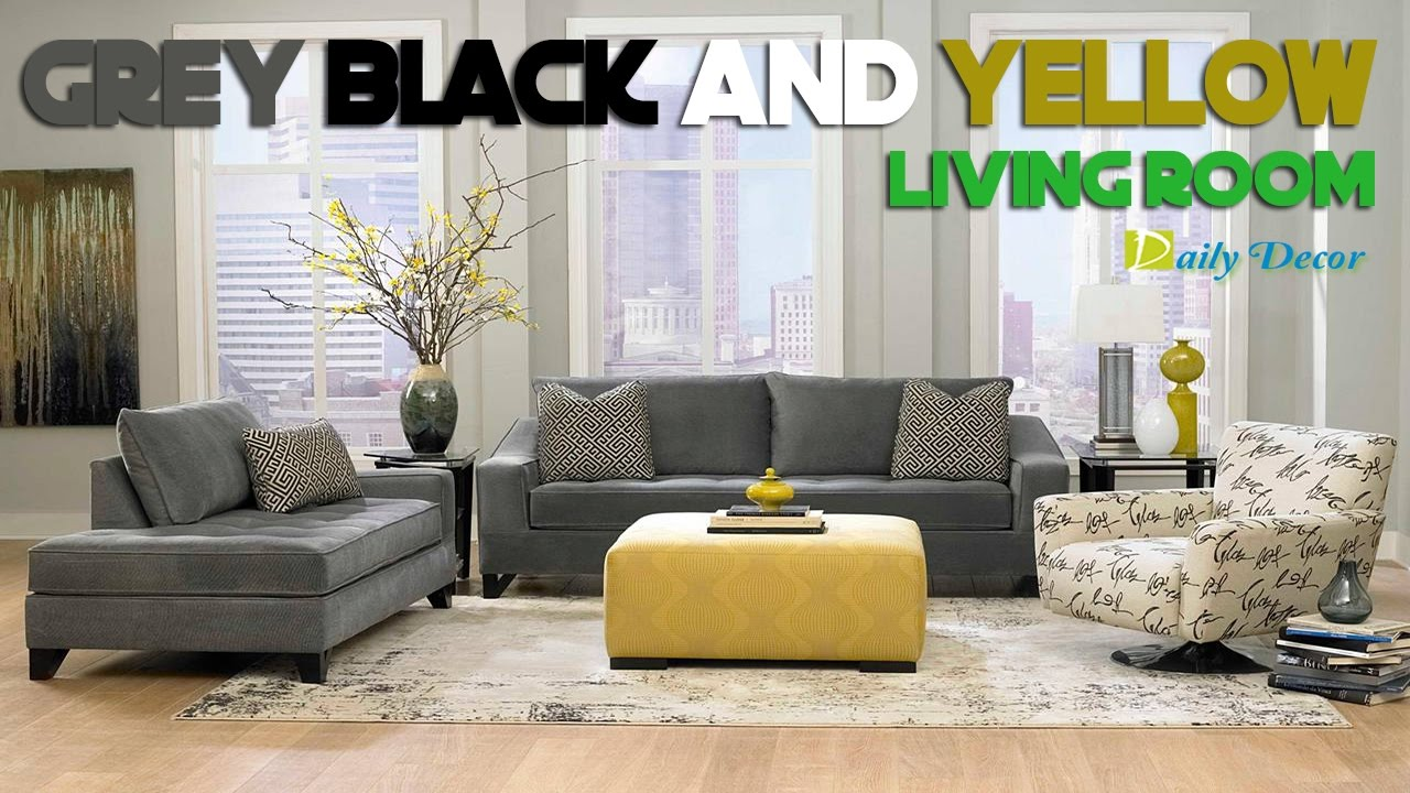 Daily Decor Grey Black And Yellow Living Room Youtube