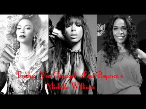 Trecho: Kelly Rowland - You Changed Feat Beyoncé E Michelle Willians