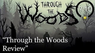 Through the Woods PS4 Review