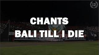 chants BALI TILL I DIE NORTHSIDEBOYS12