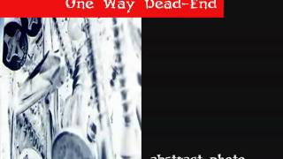 one way dead-end