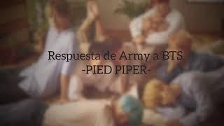 Video Respuesta de ARMY a BTS -PIED PIPER- download MP3, 3GP, MP4, WEBM, AVI, FLV Mei 2018