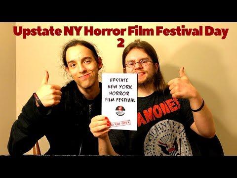 Upstate NY Horror Film Festival - Day 2 Reaction