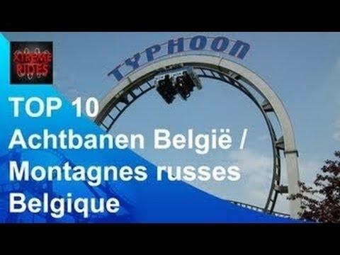 Top 10 Achtbanen België / Top 10 Montagnes Russes Belgique