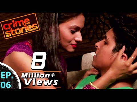 Crime Stories - क्राइम स्टोरीज़ - EP. 06 - Pati Patni Aur Teacher - पति पत्नी और टीचर