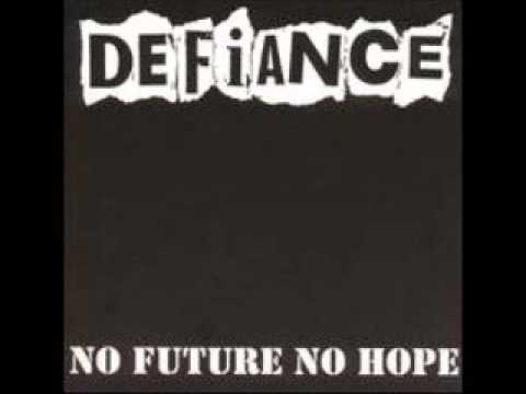 DEFIANCE - No Future No Hope