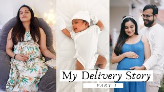 MY DELIVERY STORY | AARYAN'S BIRTH STORY | PART 1 | NIMMY ARUNGOPAN