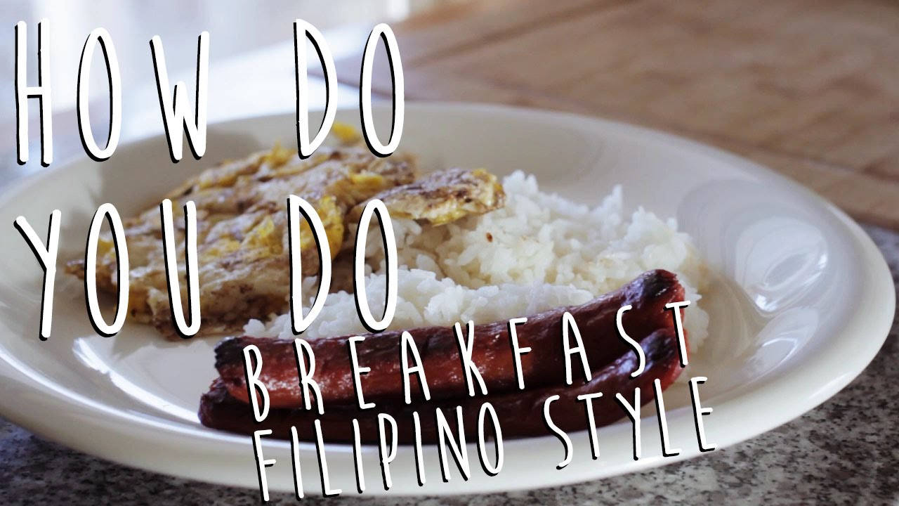 Filipino Style Breakfast Hot Dog Egg And Rice How Do You
