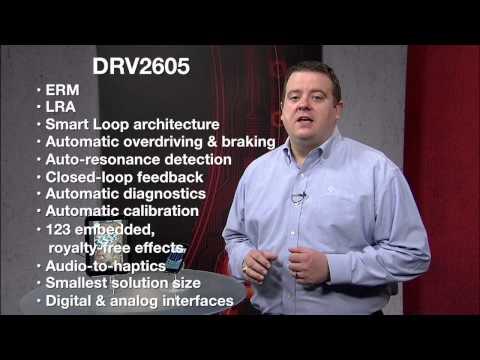 DRV2605 ERM/LRA Haptics Driver Overview
