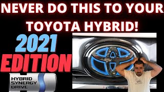 Never do THIS to your Toyota Hybrid New edition!