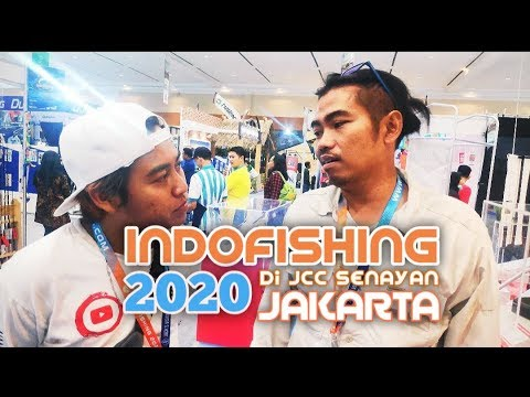 INDO FISHING 2020    JAKARTA JCC SENAYAN    12-15 MARCH 2020