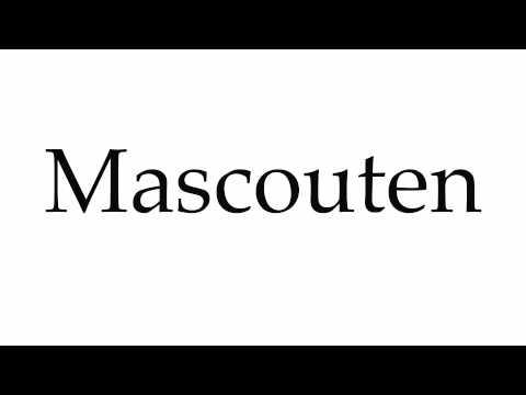 How to Pronounce Mascouten