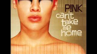 P!NK - Can't Take Me Home - Love Is Such A Crazy Thing