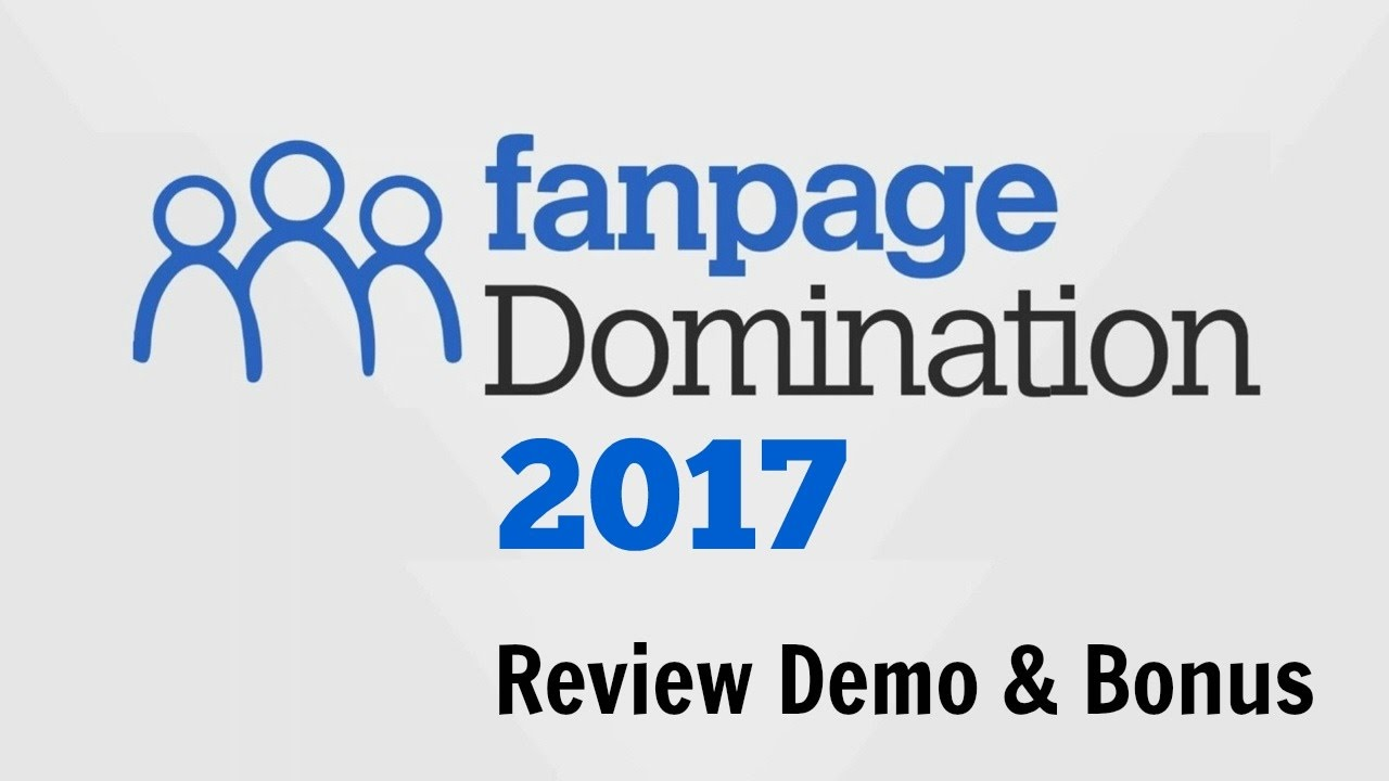 fan page domination review 2017 demo bonus how to build your own fan page domination review 2017 demo bonus how to build your own 5k fan page