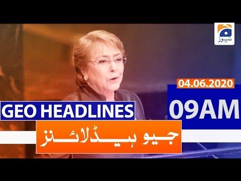 Geo Headlines 09 AM   4th June 2020