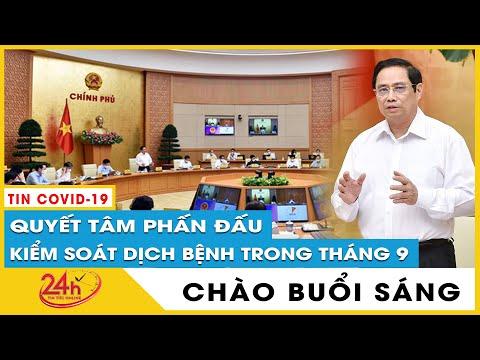 gửi hàng đi mỹ - Tin tức 24h Mới.Tin Sáng 7/9 Cập nhật Thủ tướng quyết tâm kiểm soát dịch COVID cả nước trong tháng 9