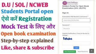 Registration Mock test & open book examination के लिए ऐसे registration करें || SOL / NCWEB / REGULAR