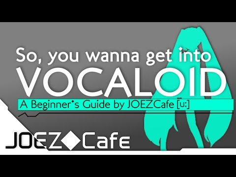 so,-you-wanna-get-into-vocaloid---a-beginner's-guide-by-joezcafe-(basics,-music-and-software-tips)