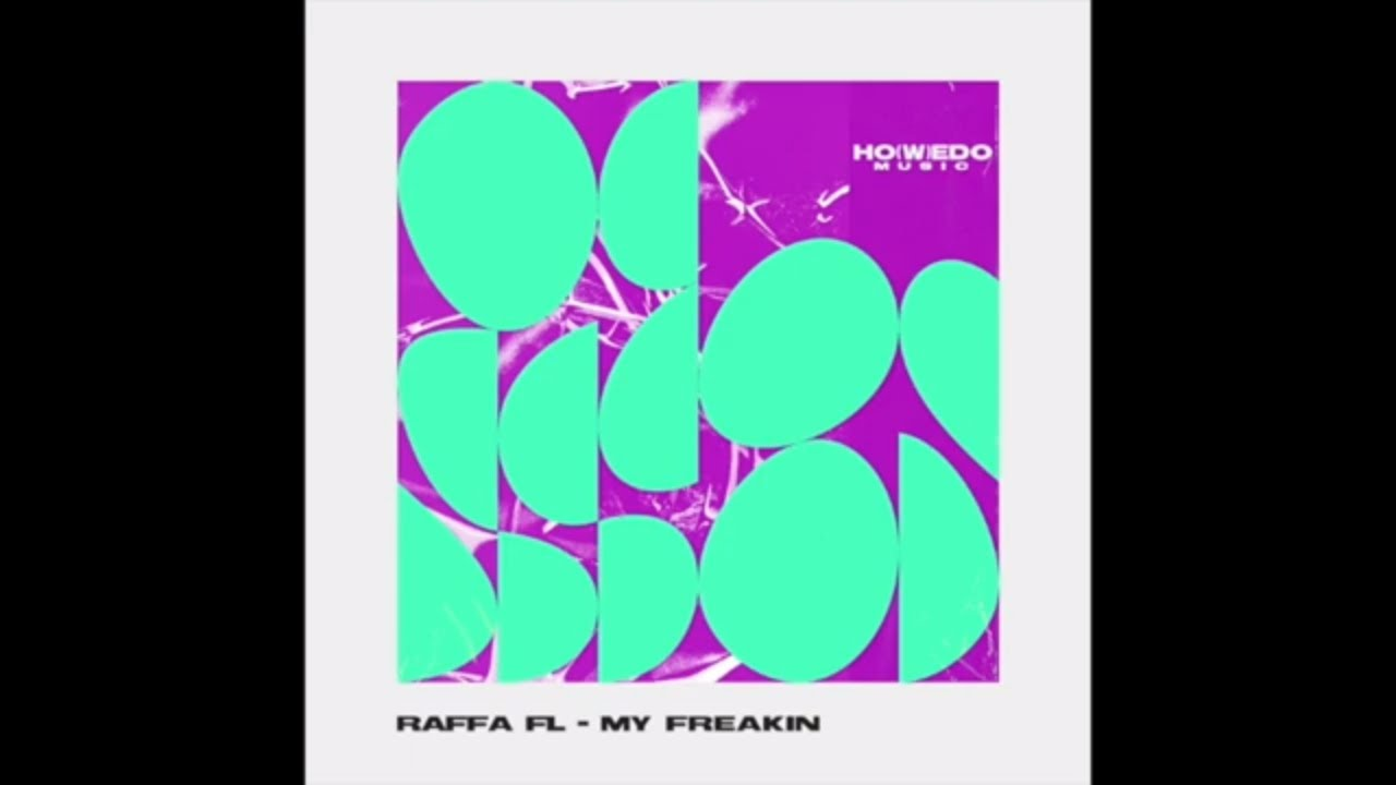 Download RAFFA FL - MY FREAKIN