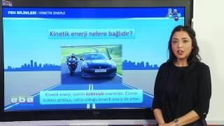 Kinetik Enerji Konu Anlatımı 7. Sınıf Fen Bilimleri