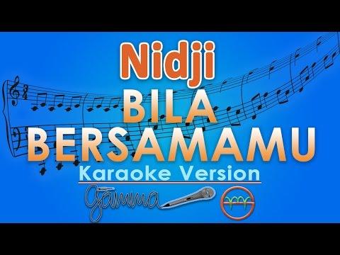 Nidji - Bila Bersamamu (Karaoke Lirik Tanpa Vokal) by GMusic