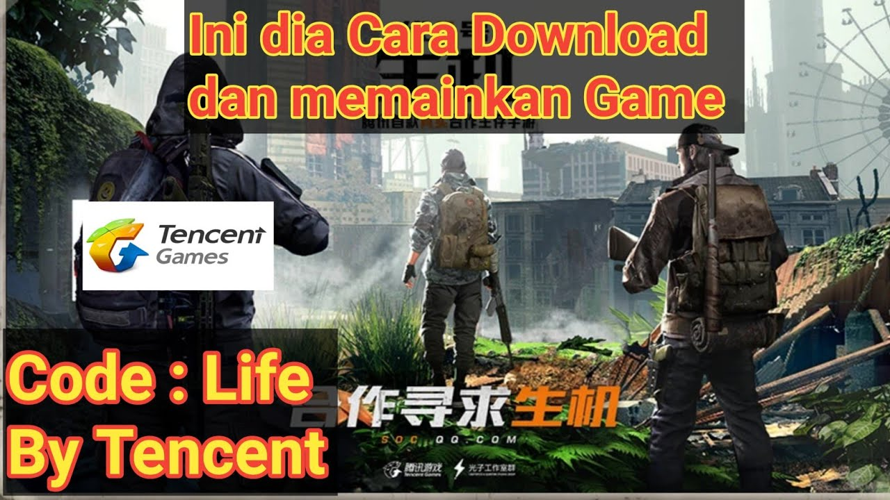 Cara Download Code : Life Tencent Game | Pre Register Code Live Gameplay  Android Indonesia