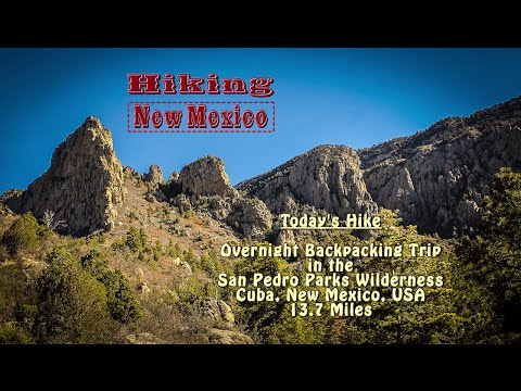 Backpacking: San Pedro Parks Wilderness ~ Cuba, New Mexico, USA