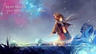 Nightcore - Lucid Dreams (Juice WRLD)