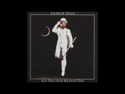 Andrew Gold - All This And Heaven Too (Full Album)