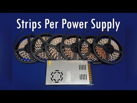 How Many RGB LED Strip per Power Supply?