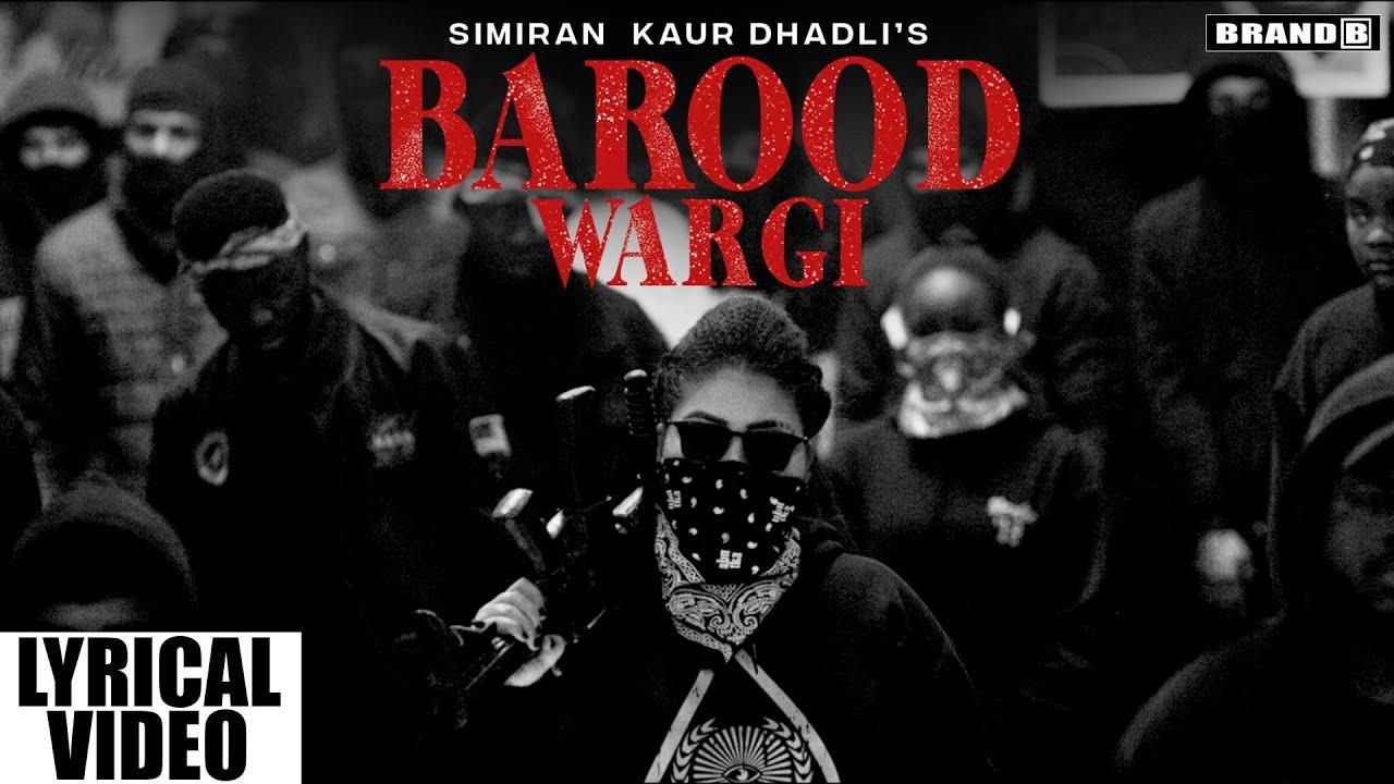 BAROOD WARGI (Lyrical Video) : Simiran Kaur Dhadli | San B | Bunty Bains | New Punjabi Songs 2021